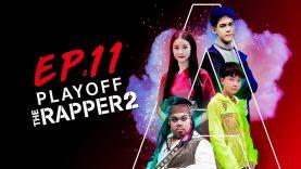THE RAPPER 2 | EP.11 | PLAYOFF สาย A |  | 22 เม.ย. 62 Full HD